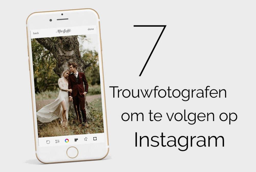 7 trouwfotografen om te volgen op Instagram